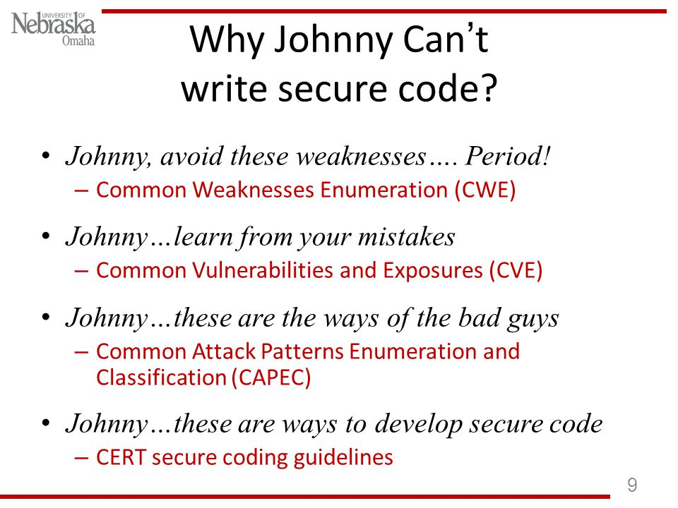 Why Johnny Cant write secure code. Johnny, avoid these weaknesses….