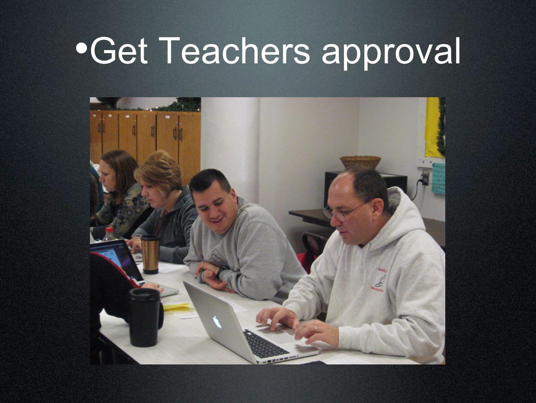 Get Teachers approval