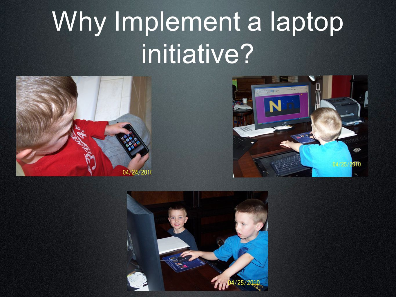 Why Implement a laptop initiative?