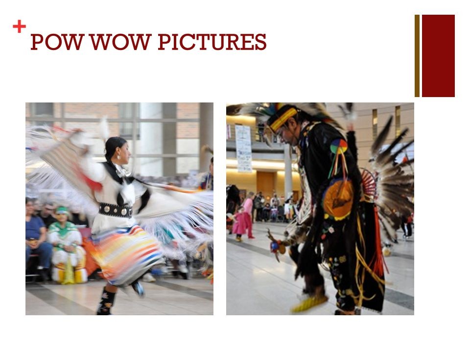 + POW WOW PICTURES