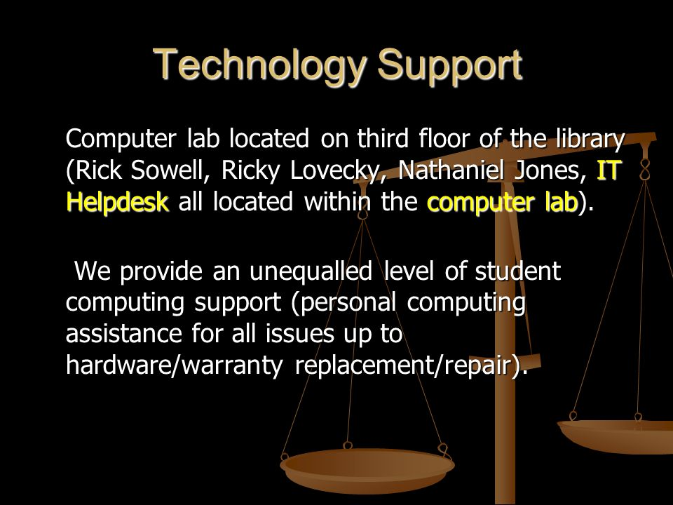 Technology Support Computer lab located on third floor of the library (Rick Sowell, Ricky Lovecky, Nathaniel Jones, IT Helpdesk all located within the