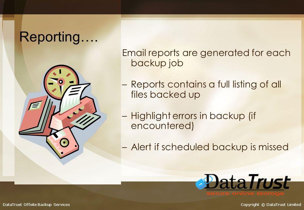 Copyright © DataTrust LimitedDataTrust Offsite Backup Services Application Support: MS-Exchange Server 2000 / 2003.