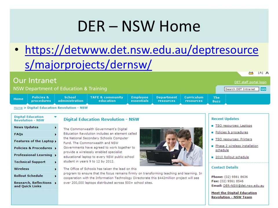 DER – NSW Home https://detwww.det.nsw.edu.au/deptresource s/majorprojects/dernsw/ https://detwww.det.nsw.edu.au/deptresource s/majorprojects/dernsw/