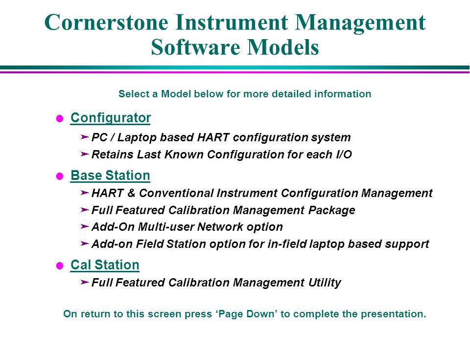 Cornerstone Instrument Management Software Models Select a Model below for more detailed information l Configurator Configurator äPC / Laptop based HA