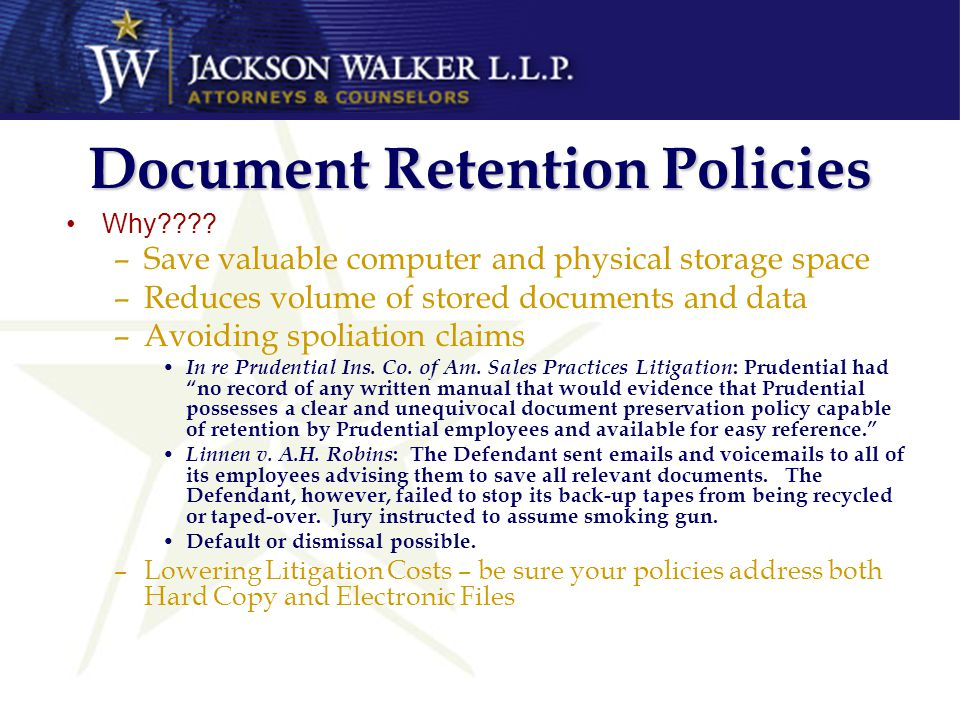 Document Retention Policies Why???.
