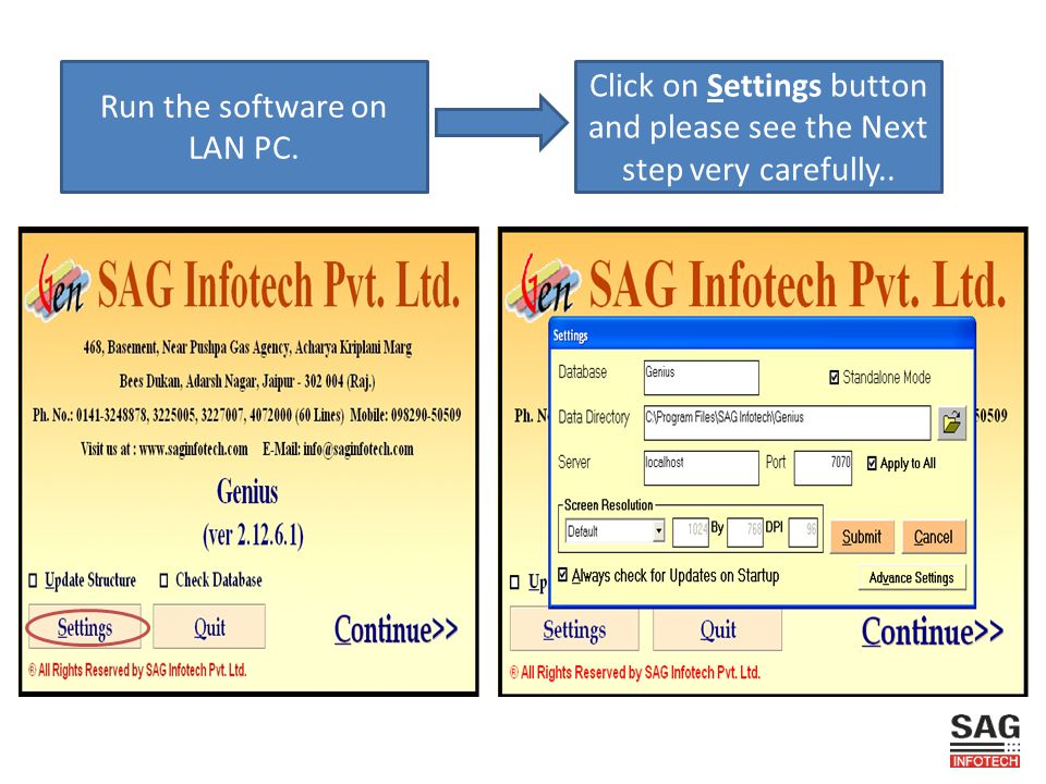 Run the software on LAN PC. Click on Settings button and please see the Next step very carefully..