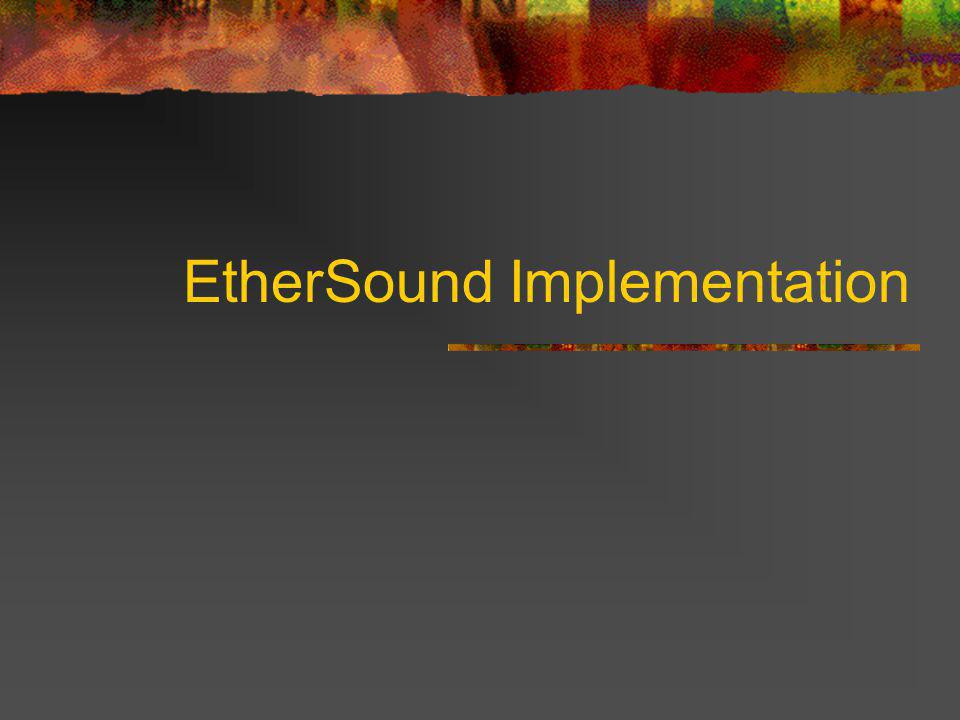 EtherSound Implementation