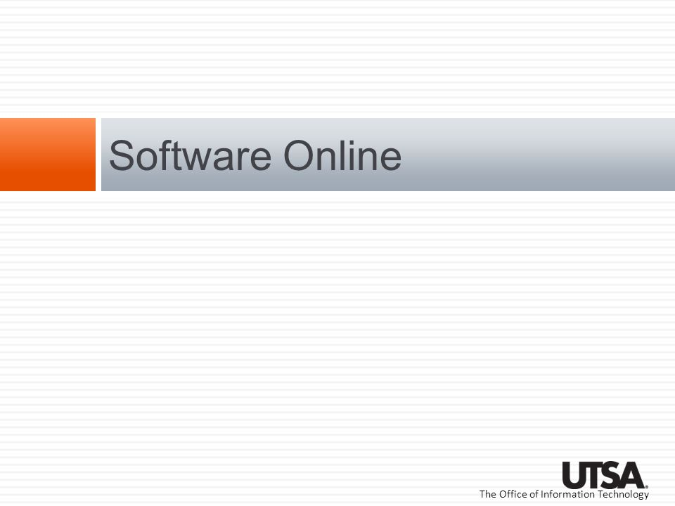 The Office of Information Technology Software Online