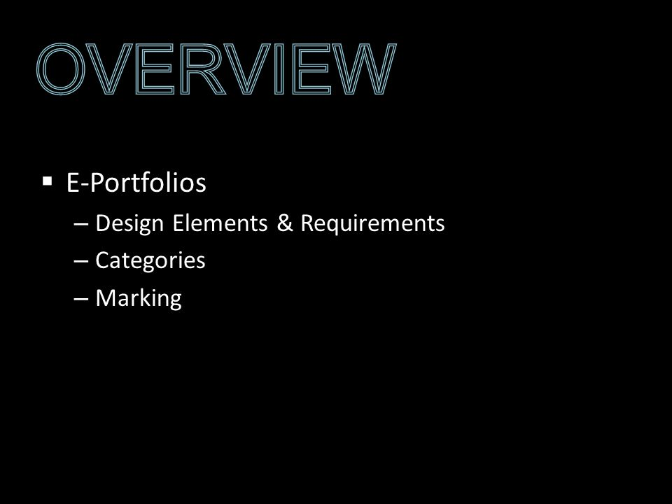 E-Portfolios – Design Elements & Requirements – Categories – Marking