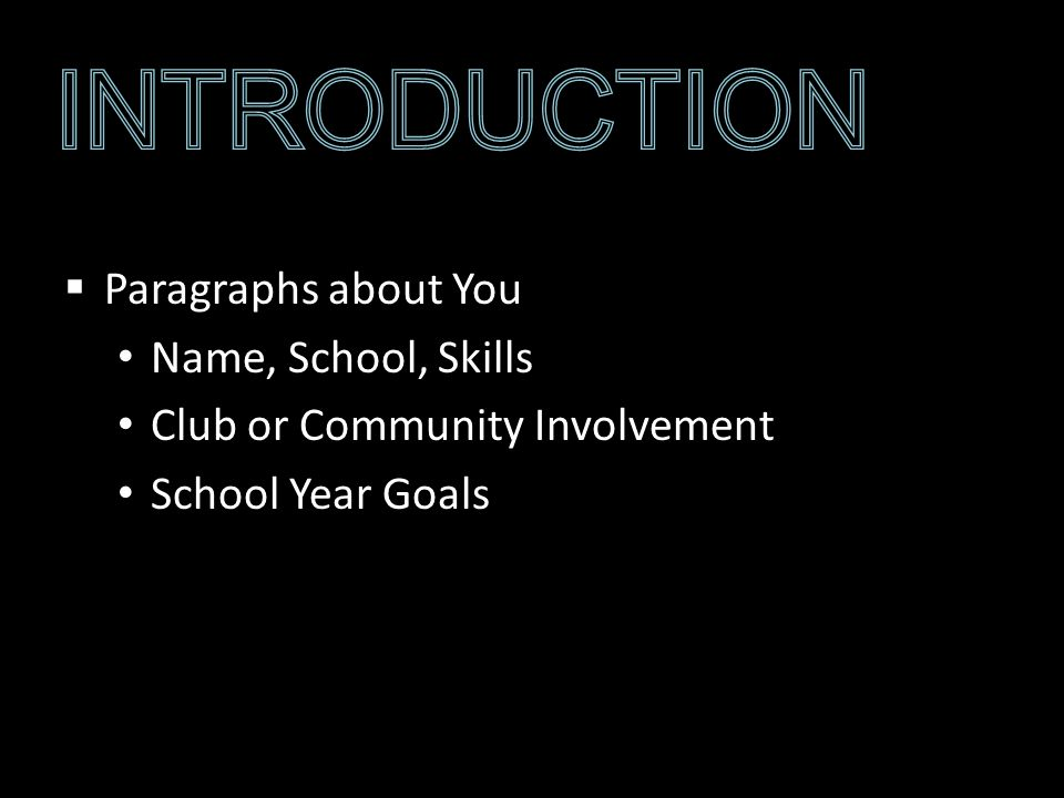 Paragraphs about You Name, School, Skills Club or Community Involvement School Year Goals