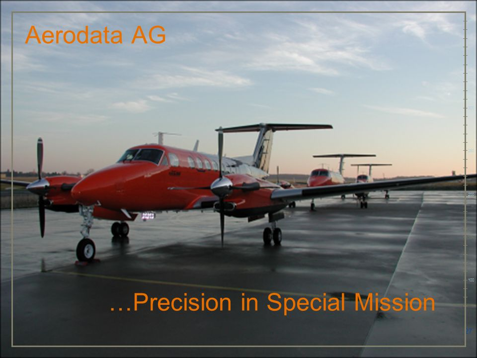 27 Aerodata AG 100 150 200 250 300 350 400 …Precision in Special Mission