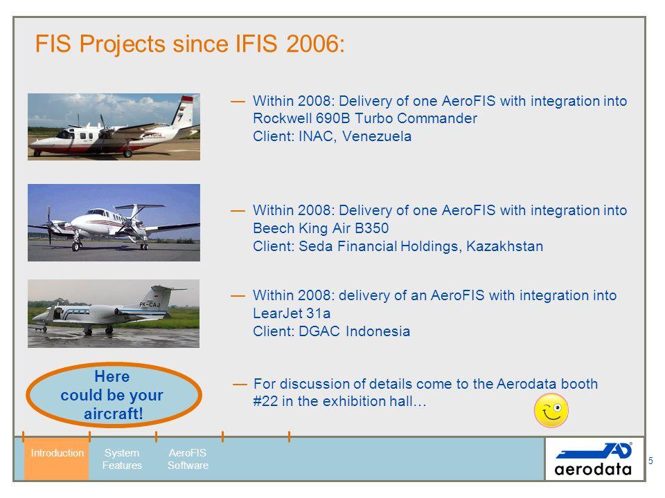 6 AeroFIS Features 100 150 200 250 300 350 400 IntroductionSystem Features AeroFIS Software