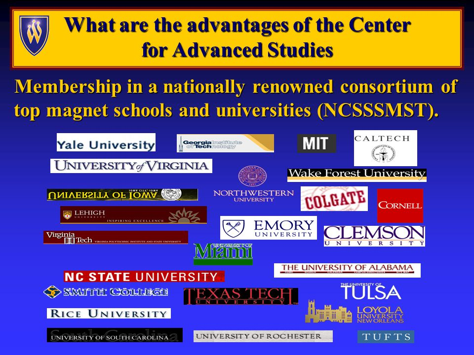 What are the advantages of the Center for Advanced Studies Membership in a nationally renowned consortium of top magnet schools and universities (NCSSSMST).