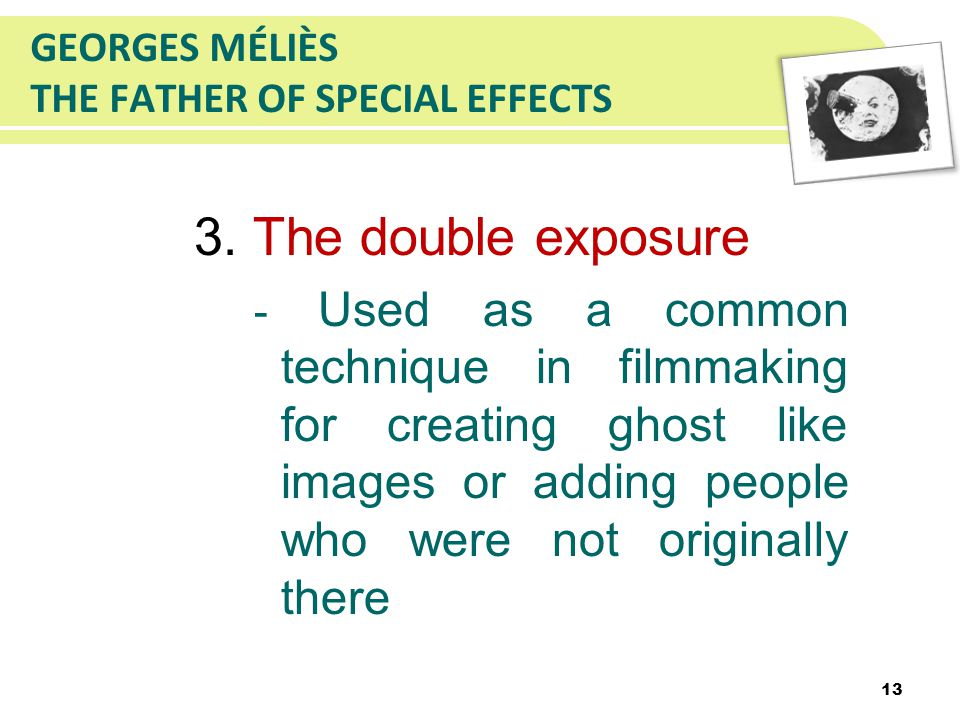 GEORGES MÉLIÈS THE FATHER OF SPECIAL EFFECTS 3.