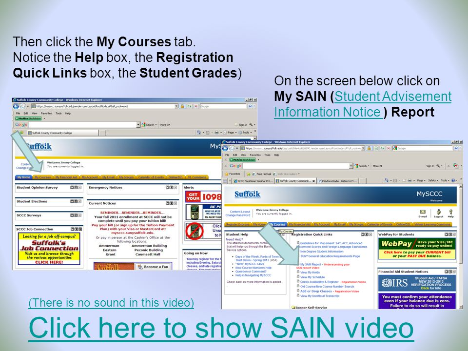 (There is no sound in this video) Click here to show SAIN video Then click the My Courses tab.