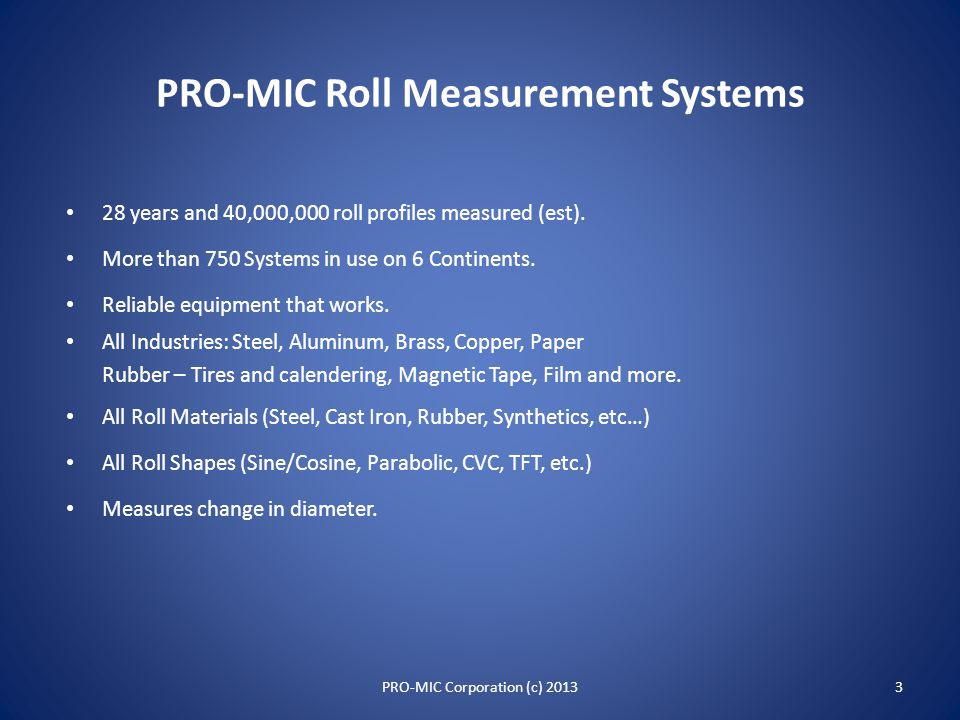 PRO-MIC Roll Measurement Systems 2PRO-MIC Corporation (c) 2013