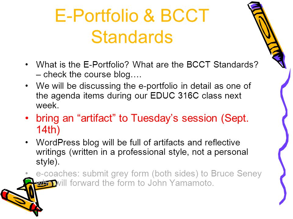 E-Portfolio & BCCT Standards What is the E-Portfolio.