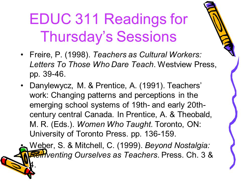 EDUC 311 Readings for Thursdays Sessions Freire, P.