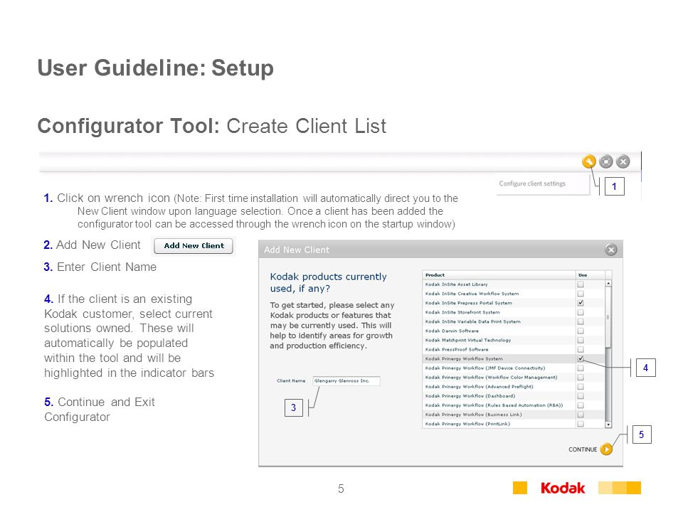 5 User Guideline: Setup Configurator Tool: Create Client List 1.