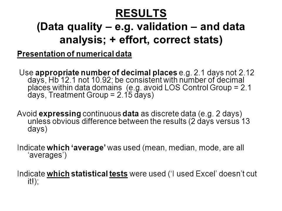 RESULTS (Data quality – e.g.
