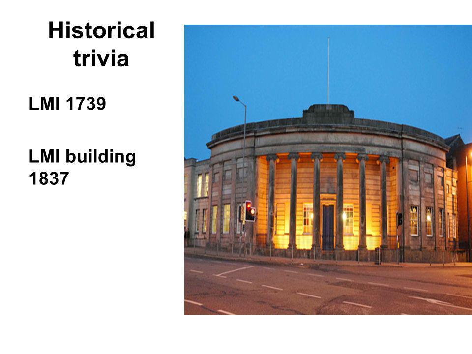 Historical trivia LMI 1739 LMI building 1837