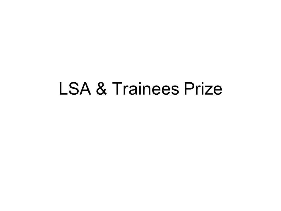 LSA & Trainees Prize