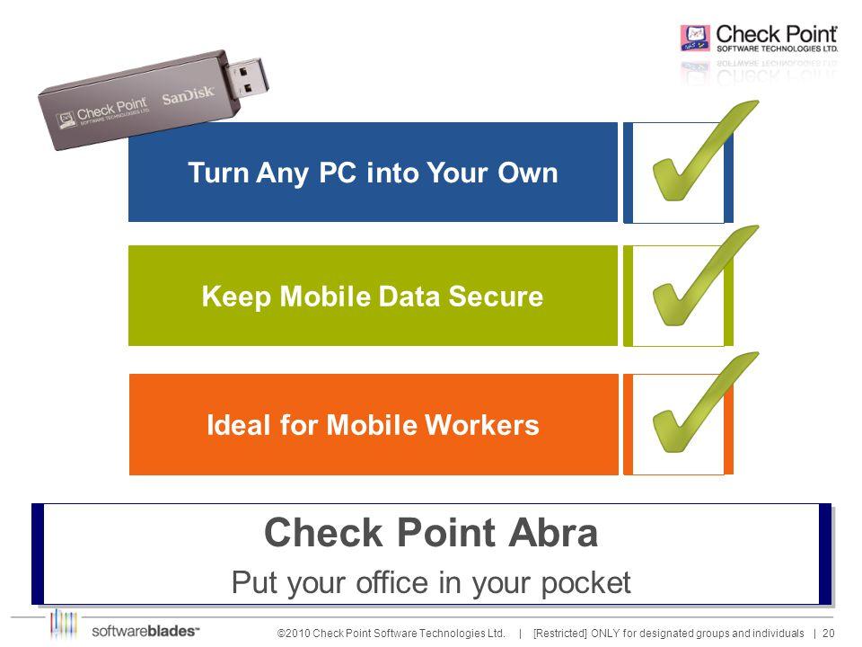 20 ©2010 Check Point Software Technologies Ltd.
