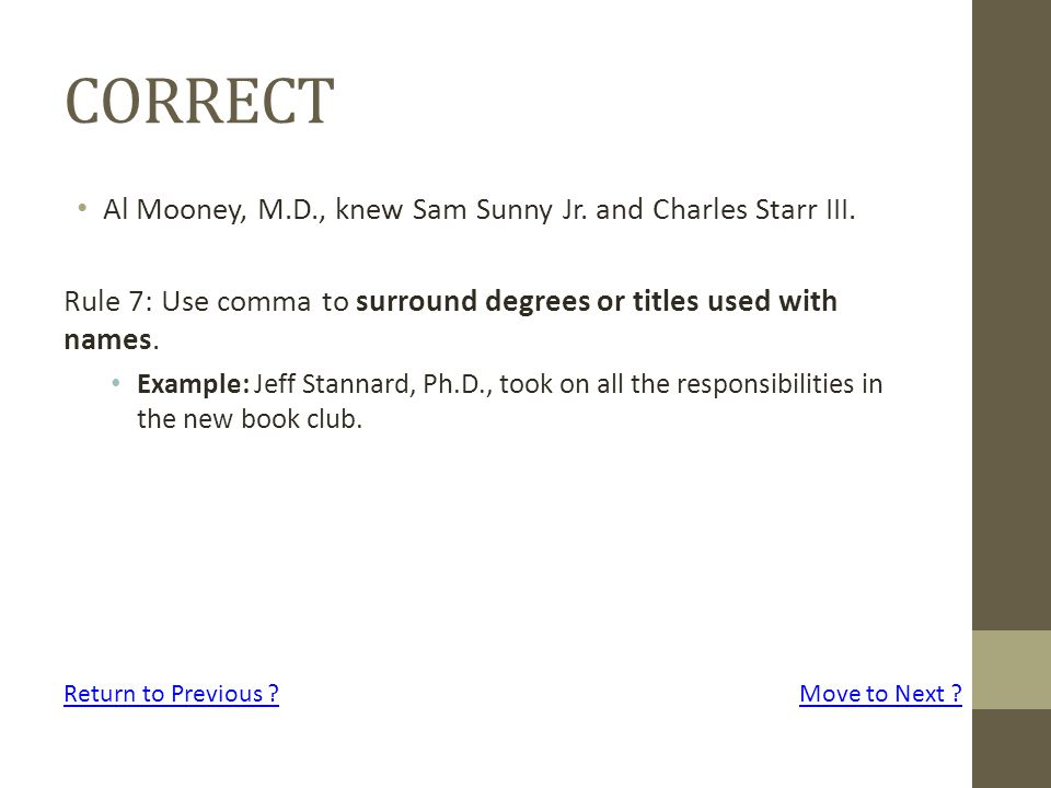 CORRECT Al Mooney, M.D., knew Sam Sunny Jr. and Charles Starr III.