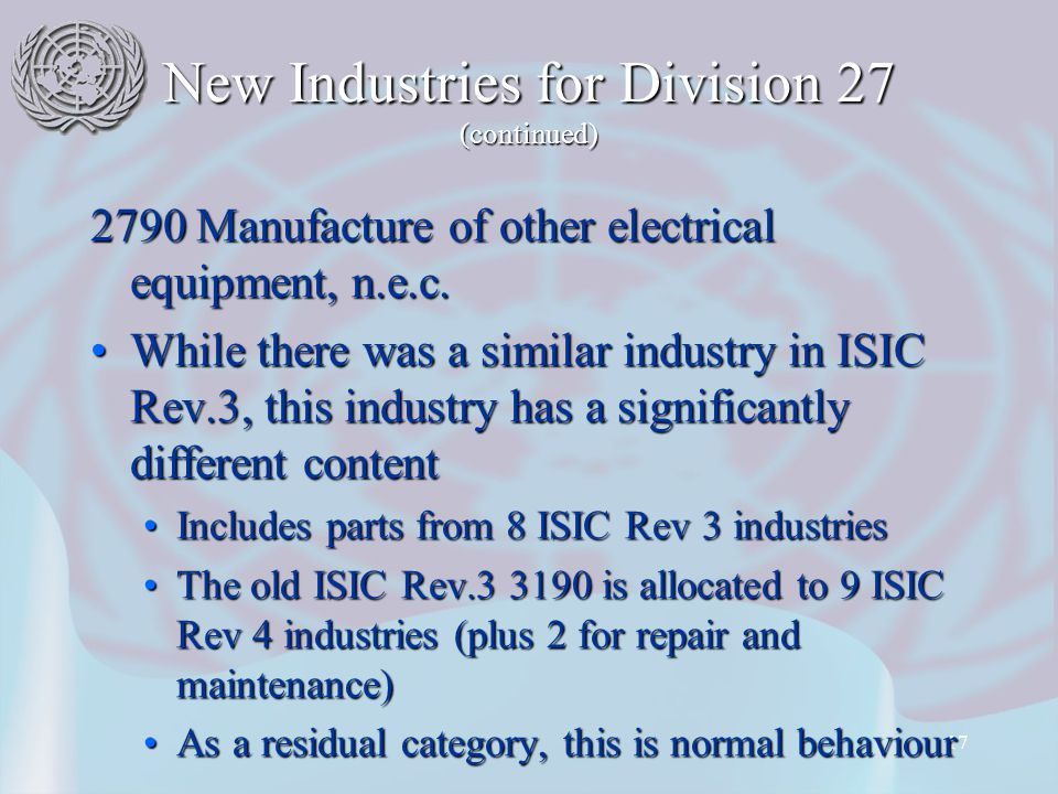 17 New Industries for Division 27 (continued) 2790 Manufacture of other electrical equipment, n.e.c.