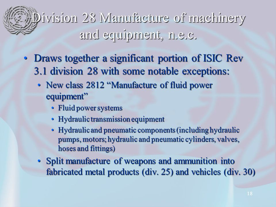 18 Division 28 Manufacture of machinery and equipment, n.e.c.