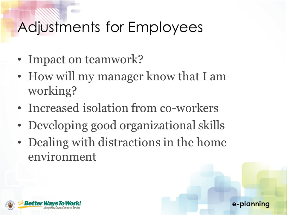 e-planning Adjustments for Employees Impact on teamwork.