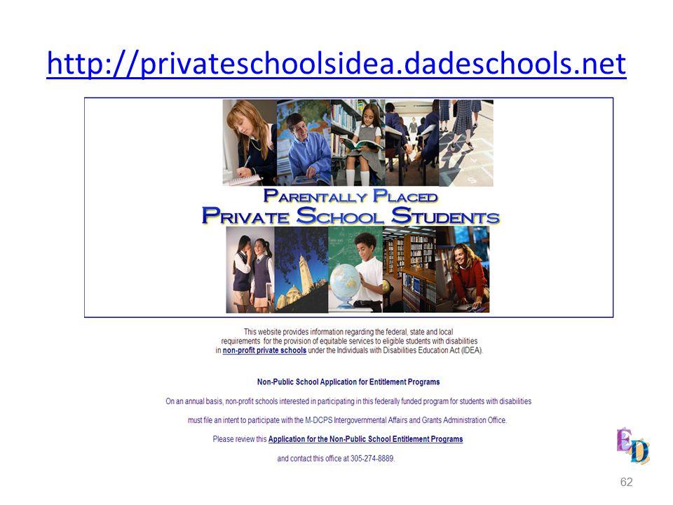 62 http://privateschoolsidea.dadeschools.net 62