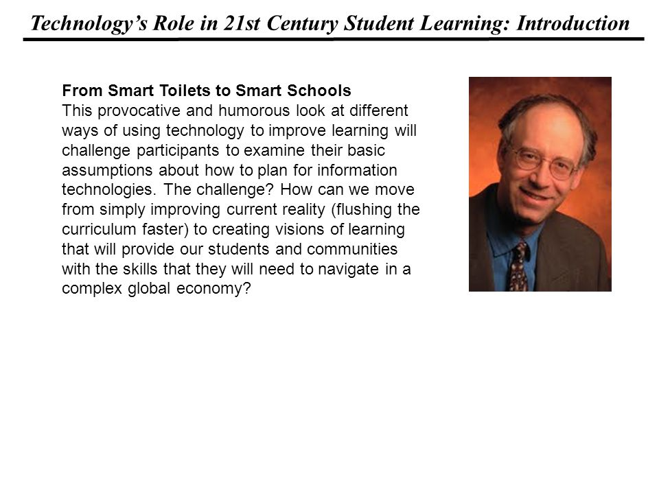 Technologys Role in 21st Century Student Learning: Introduction The Productivity Paradox During the 1990s companies of both the New Economy and Old Economy experienced significant gains in productivity.