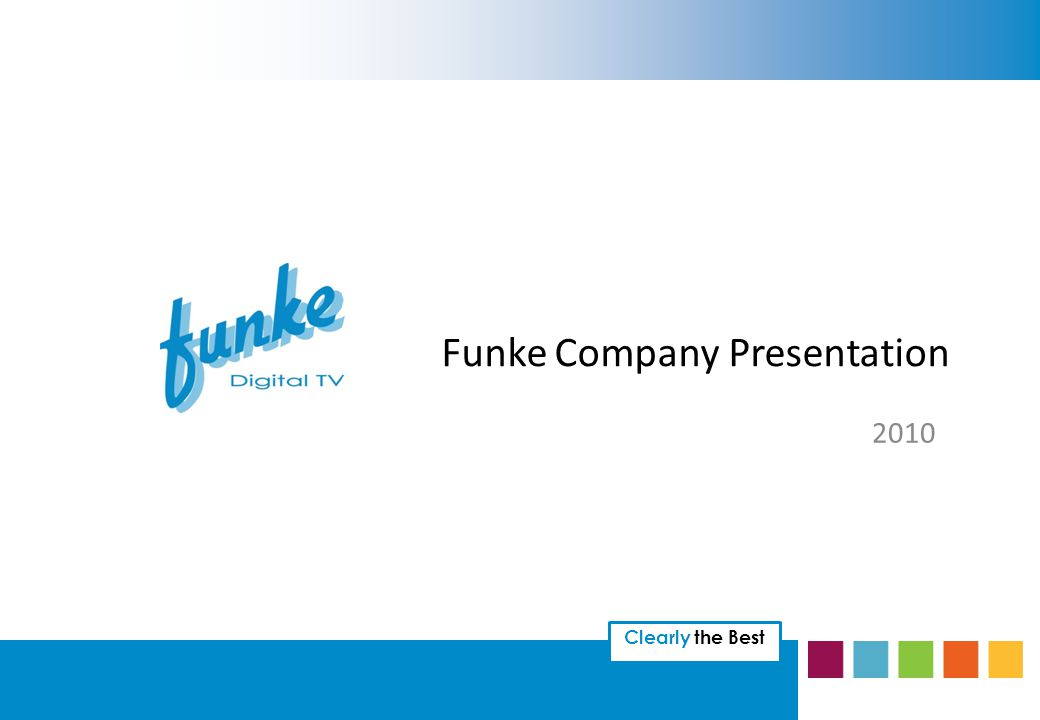 Clearly the Best Funke Company Presentation 2010