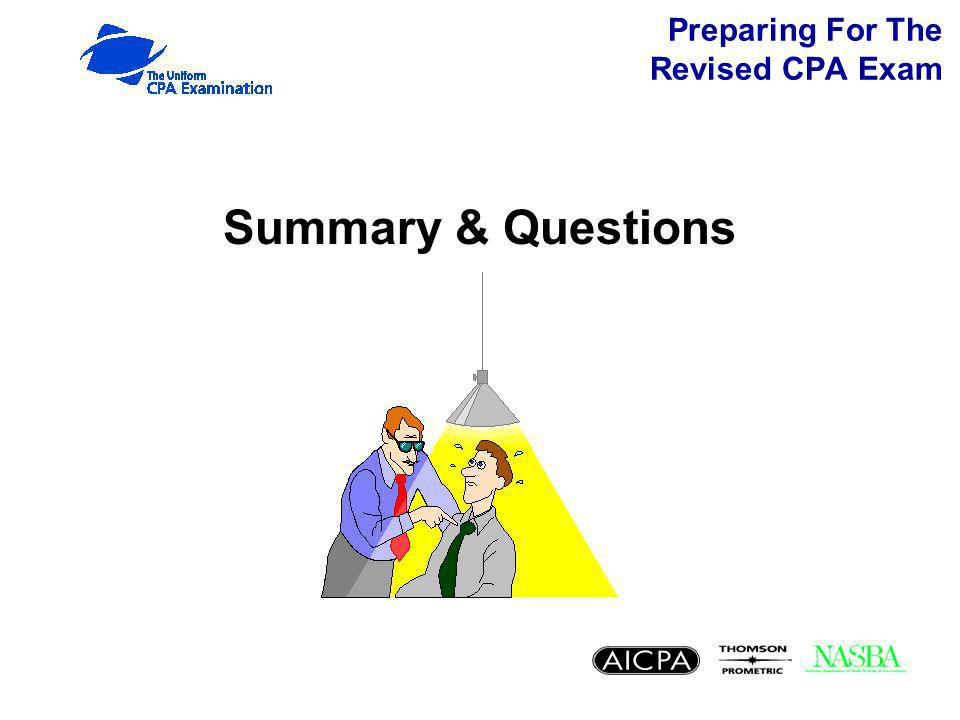 Preparing For The Revised CPA Exam Summary & Questions