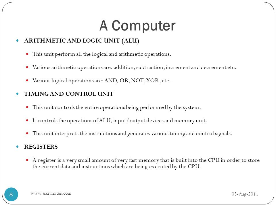 A Computer ARITHMETIC AND LOGIC UNIT (ALU) This unit perform all the logical and arithmetic operations. Various arithmetic operations are: addition, s