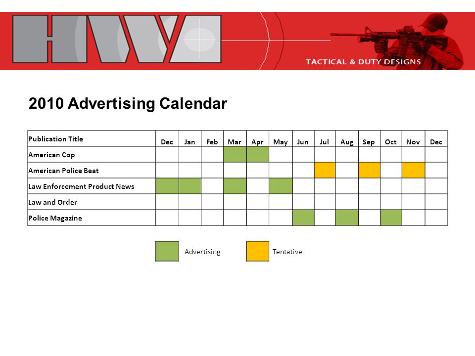 Publication Title DecJanFebMarAprMayJunJulAugSepOctNovDec American Cop American Police Beat Law Enforcement Product News Law and Order Police Magazine Advertising Tentative 2010 Advertising Calendar