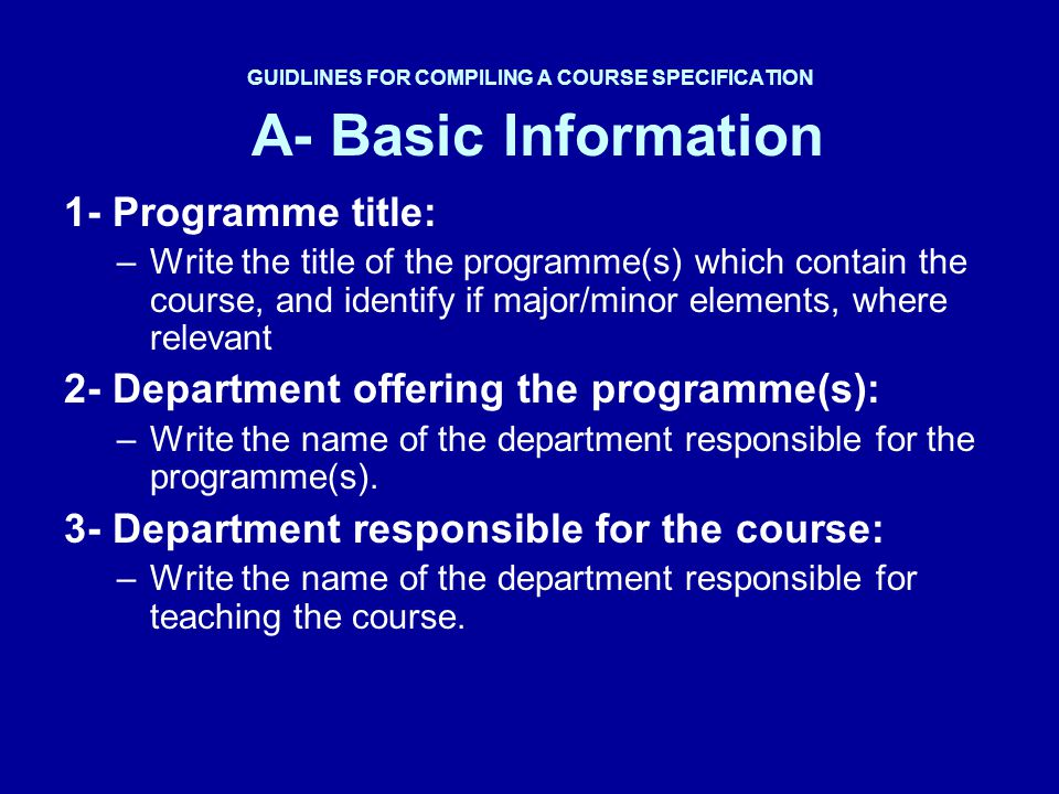 GUIDLINES FOR COMPILING A COURSE SPECIFICATION Example 4- Teaching and learning methods: 4.1 – Lectures.