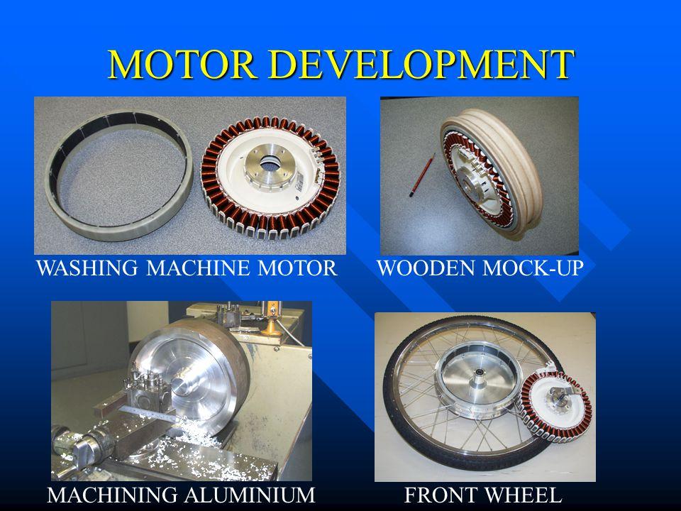 MOTOR DEVELOPMENT WASHING MACHINE MOTOR MACHINING ALUMINIUM WOODEN MOCK-UP FRONT WHEEL