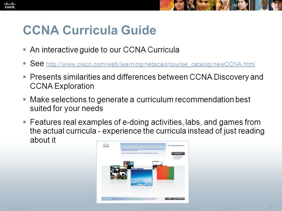 CCNA Overview 28 © 2009 Cisco Systems, Inc.All rights reserved.