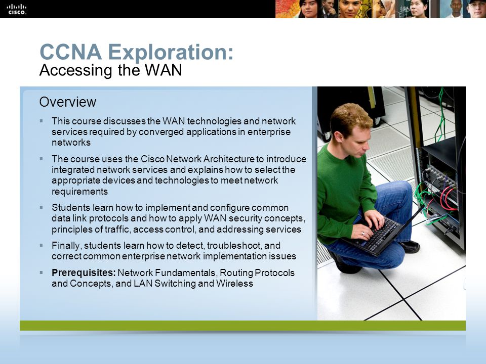 CCNA Overview 62 © 2009 Cisco Systems, Inc.All rights reserved.
