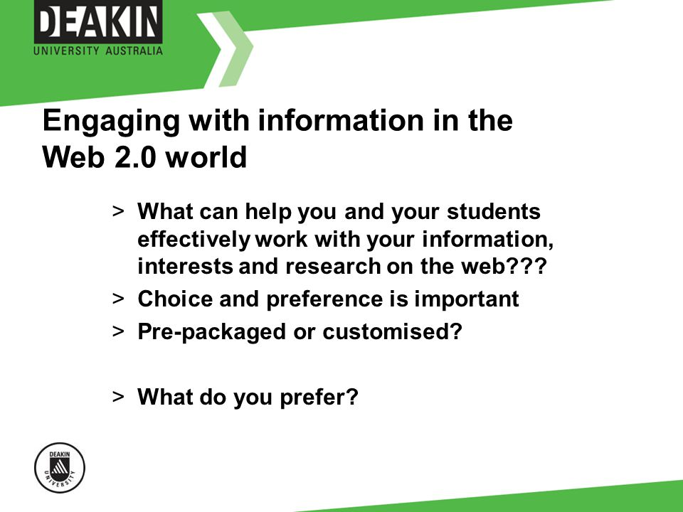 Engaging with information in the Web 2.0 world >What can help you and your students effectively work with your information, interests and research on