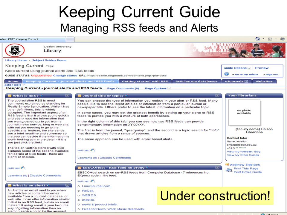Keeping Current Guide Managing RSS feeds and Alerts Under construction!