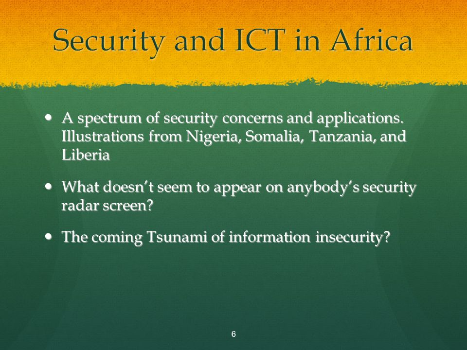 A spectrum of security concerns and applications. Illustrations from Nigeria, Somalia, Tanzania, and Liberia A spectrum of security concerns and appli