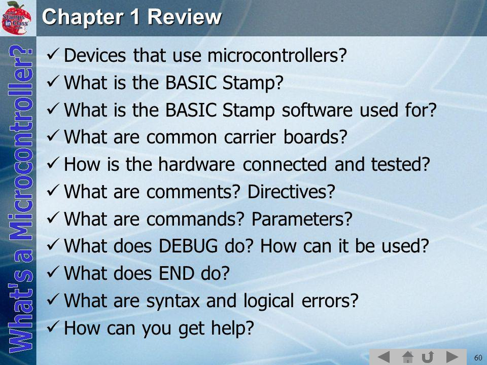 60 Chapter 1 Review Devices that use microcontrollers.