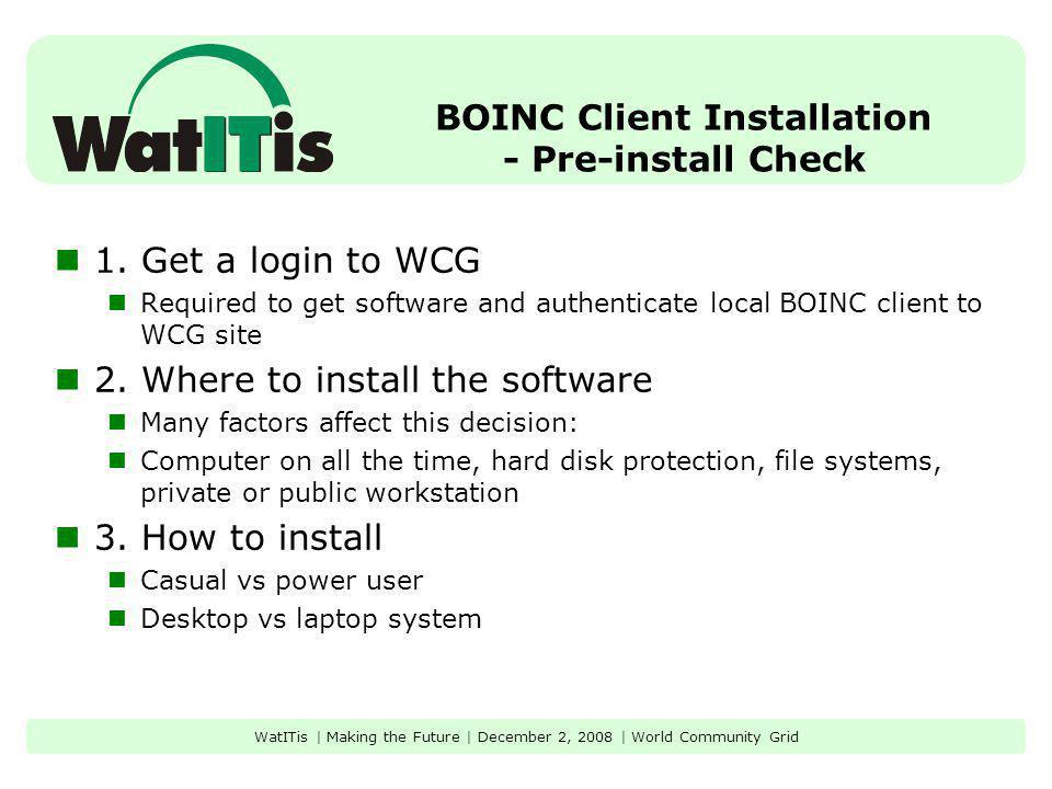 BOINC Client Installation - Pre-install Check 1.