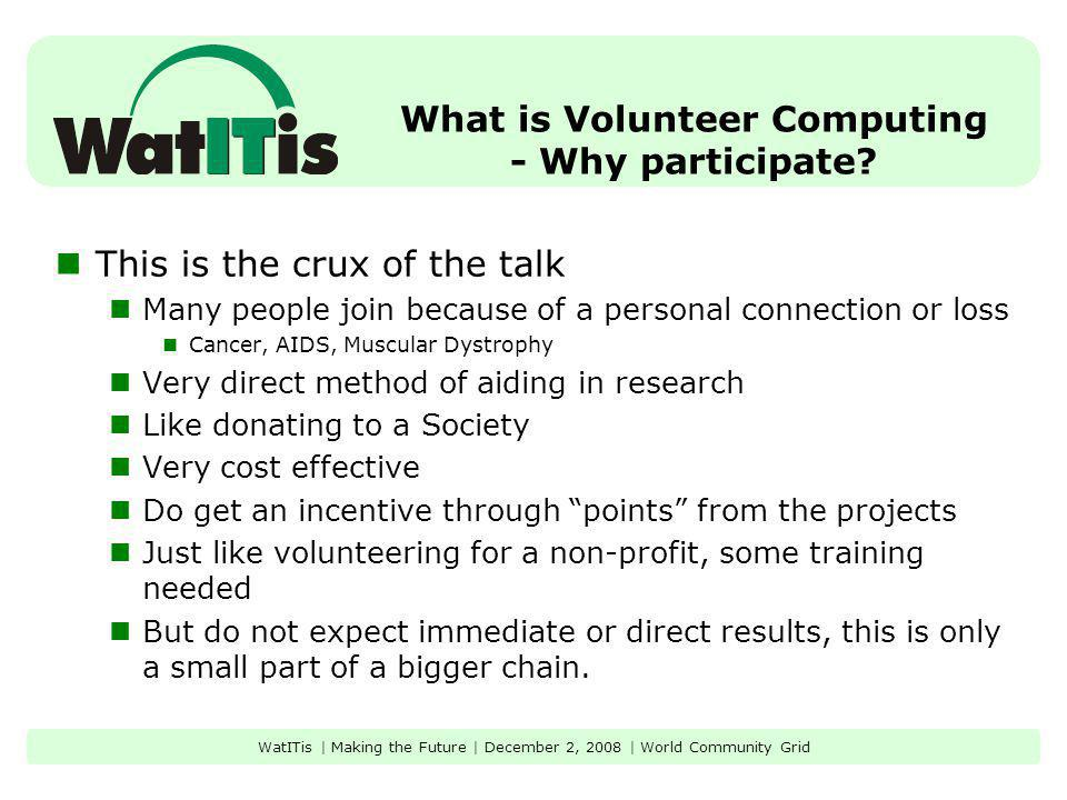 What is Volunteer Computing - Why participate.