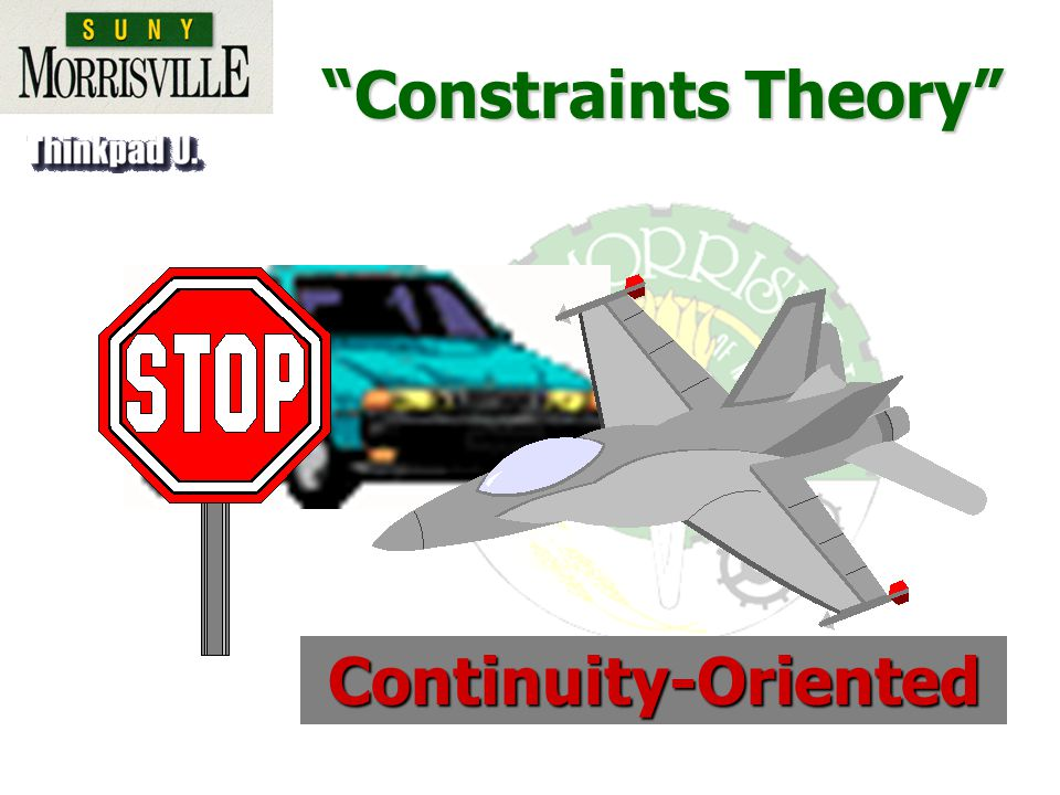 Constraints Theory Continuity-Oriented