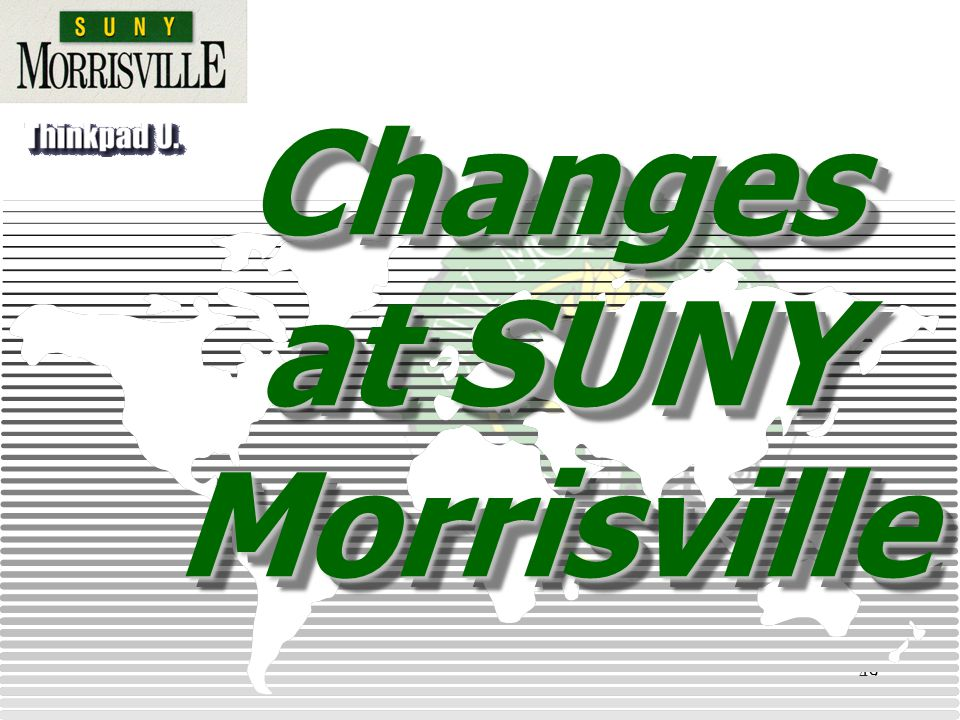 49 Changes at SUNY Morrisville