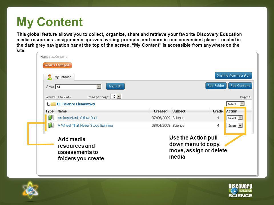 Add a Resource to My Content 1.Locate a resource and click View Details 2.Click Add to My Content 3.Select DE Science Elementary 4.Click Add